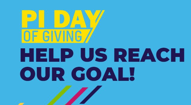 Pi Day of Giving Help us Reach our Goal