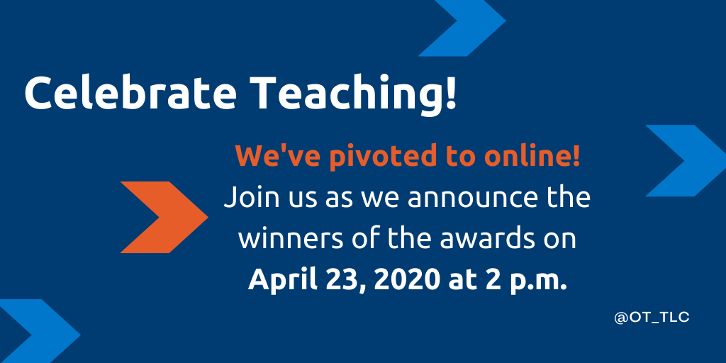 We've pivoted to online! Join the Celebrate Teaching! Ceremony in April 23 2020