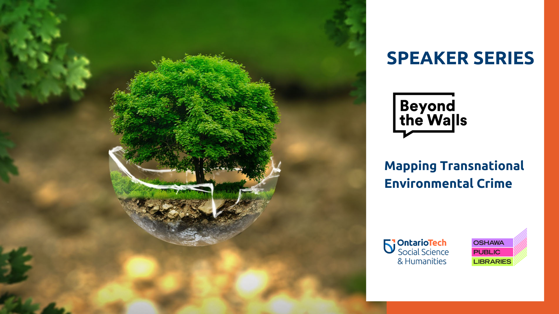 """Picture of Eventbrite image for the Beyond the Walls talk, """"Mapping Transnational Environmental Crime""""."""
