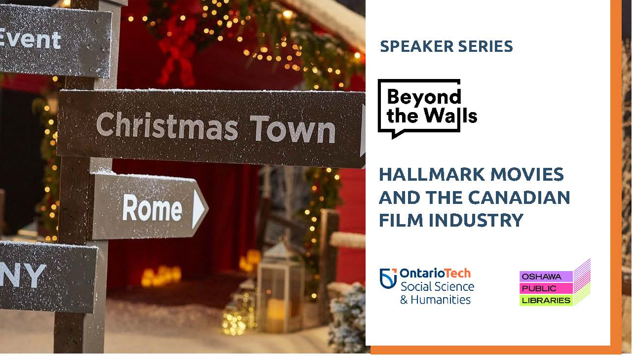 "This is the image for the ""Hallmark Movies and the Canadian Film Industry"" public lecture of the Beyond the Walls series."
