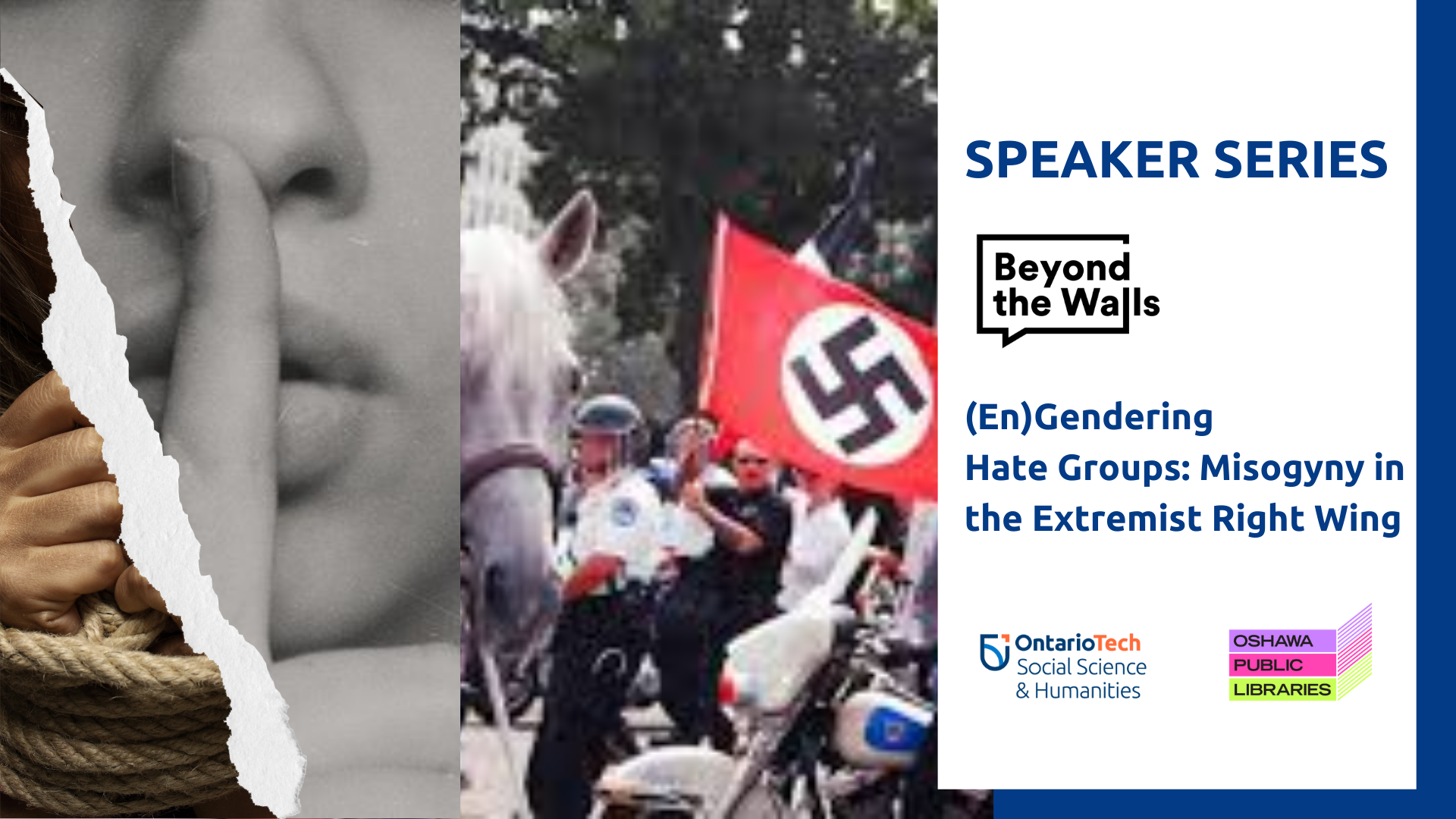 "This is the profile image for the Beyond the Walls public lecture, ""(En)Gendering Hate Groups: Misogyny in the Extremist Right Wing""."
