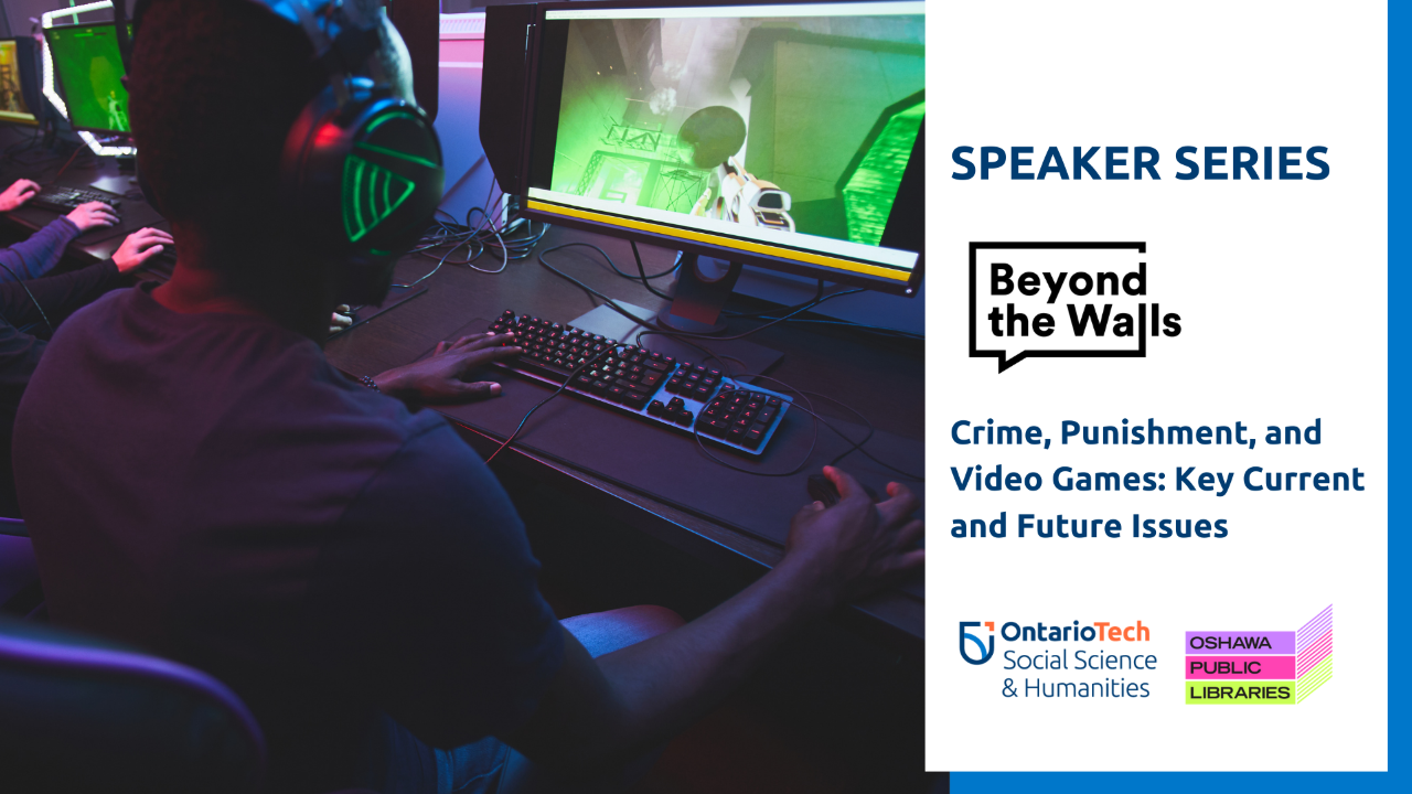 "This is the event image for the Beyond the Walls lecture, ""Crime, Punishment, and Video Games: Key Current and Future Issues""."