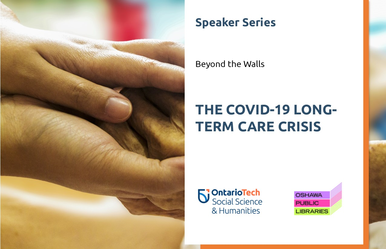 This is an image for the Beyond the Walls: COVID-19 Long-Term Care Crisis public lecture.